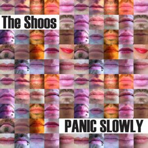 The Shoos – Panic Slowly | Review