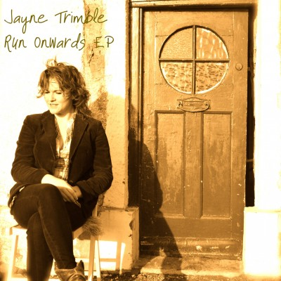 Jayne Trimble – Run Onwards EP | Review