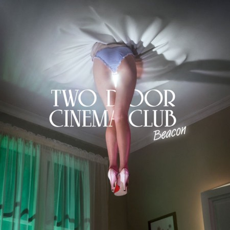 Two Door Cinema Club –  Beacon | Review