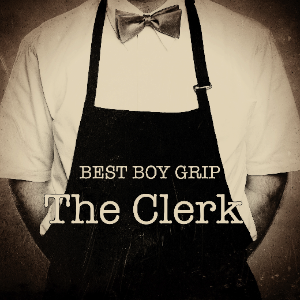 Best Boy Grip – The Clerk EP | Review