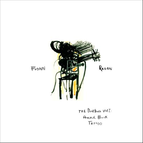 Fionn Regan – Bunkhouse Vol.1: Anchor Black Tattoo | Review