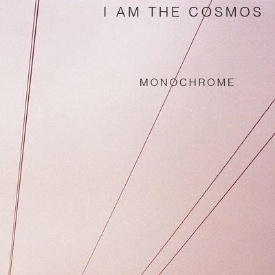 I am The Cosmos – Monochrome | Review