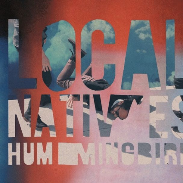 Local Natives – Hummingbird | Review