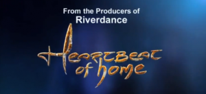 Heartbeat of Home to play at The Bord Gais Energy Theatre Heartbeat Of Home 300x137
