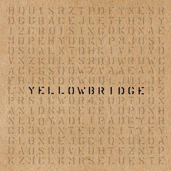 Yellowbridge – Yellowbridge EP   Review.