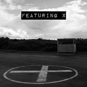 Featuring X   Featuring X EP | Review artworks 000048084270 e8wzkr t500x500 300x300