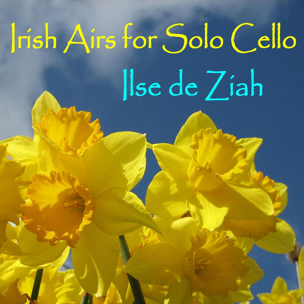 Ilse de Ziah- Irish Airs for Solo Cello | Review