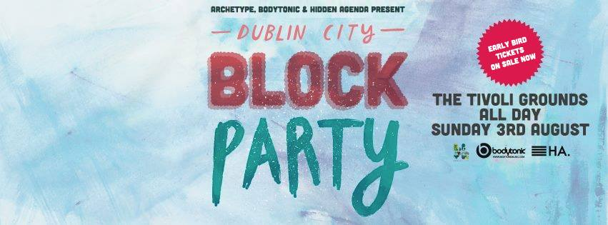 Dublin City Block Party at Tivoli Grounds  Competition - CLOSED ...