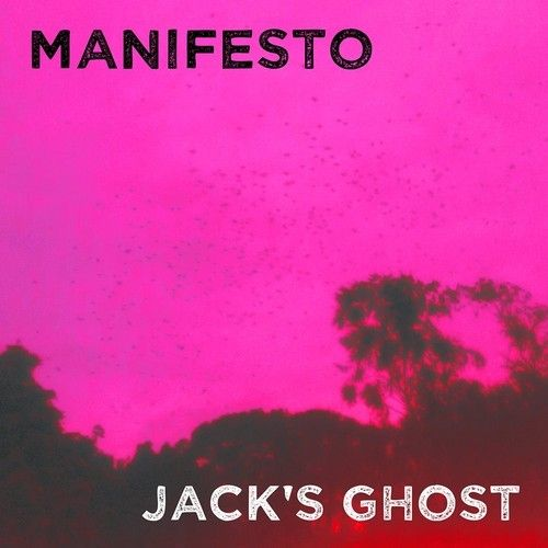 Manifesto – Jack's Ghost EP | Review