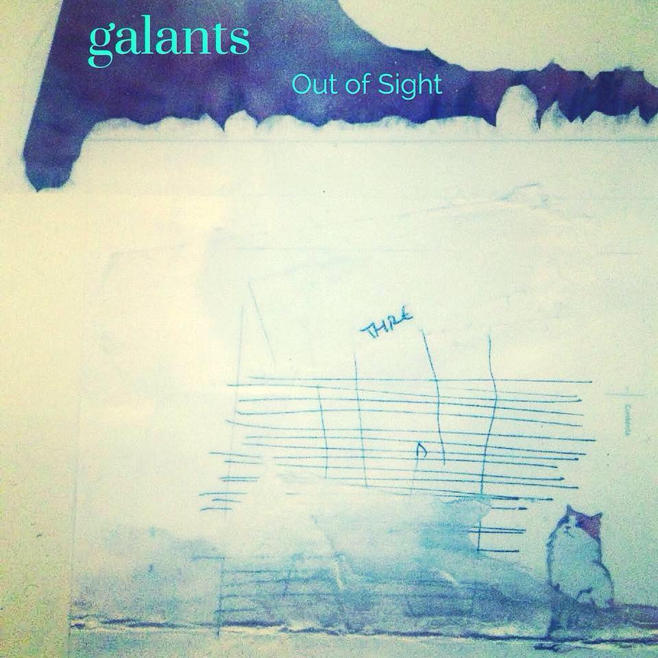 galants out of sight