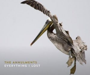 The Annulments – Everything I Lost