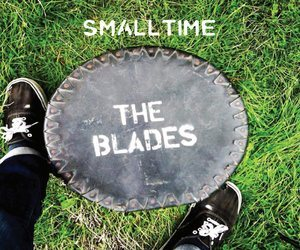 The Blades – Smalltime EP | Review