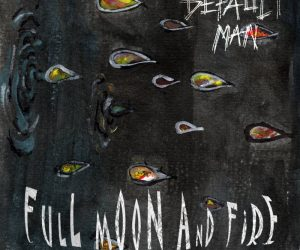 Default Man – Full Moon And Fire EP
