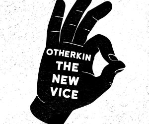 Otherkin – The New Vice EP