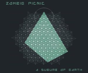 Zombie Picnic- A Suburb of Earth