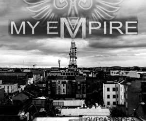 My Empire – Outcasts of a Promised Future EP