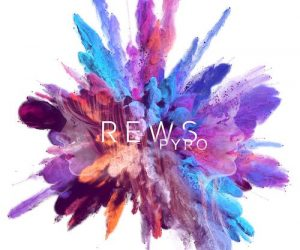 Rews – Pyro | Album Review