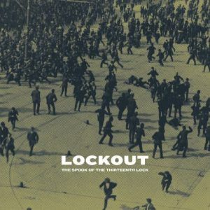 The Spook Of The Thirteenth Lock – Lockout
