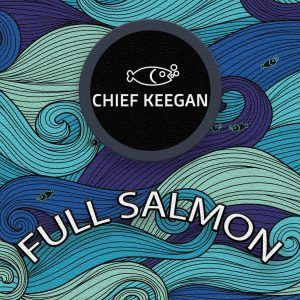 Chief Keegan – Full Salmon