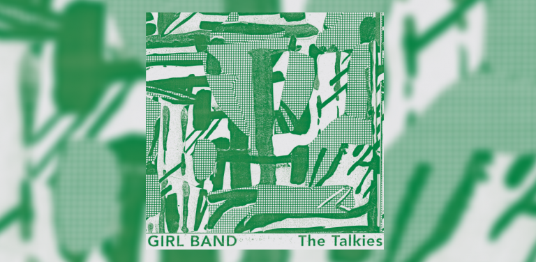 Photo of Girl Band – The Talkies | Review