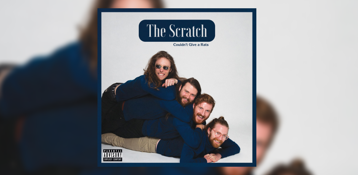 The Scratch - Couldn't Give A Rats
